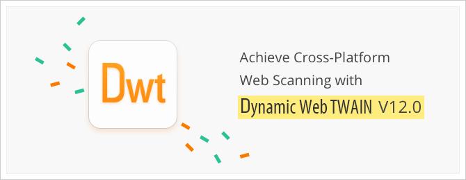 cross platform scan with Dynamic Web TWAIN 12.0