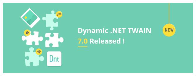 Dynamic .NET TWAIN 7.0 Released with Modular APIs