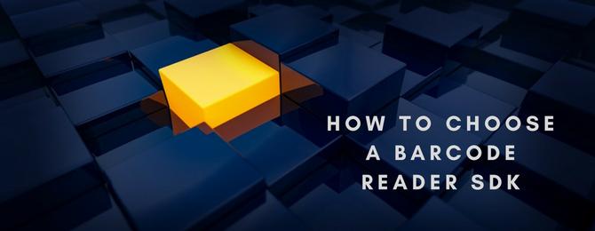 How to Choose a Barcode Reader SDK - Dynamsoft Document Imaging Blog